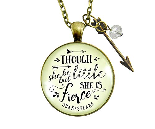 """Gutsy Goodness Though She Be But Little Necklace Shakespeare Fierce Quote Arrow Jewelry 24"""""""