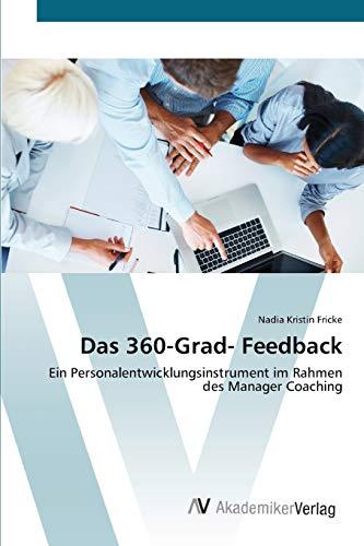 Das 360-Grad- Feedback: Ein Personalentwicklungsinstrument im Rahmen des Manager Coaching