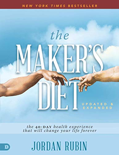 The Maker's Diet: Updated and Expanded (Large Print Edition): The 40-Day Health Experience That Will Change Your Life Forever