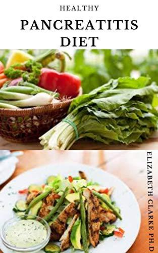 HEALTHY PANCREATITIS DIET: Delicious Anti Inflammatory...