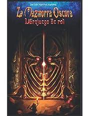 La Mazmorra Oscura: Libro juego de rol: 1 (Aventuras En Isgramort)