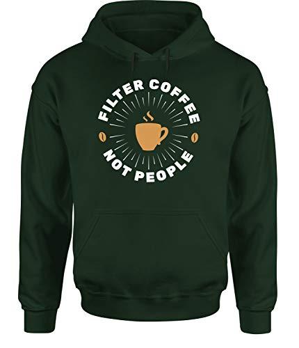 tshirtladen Filter Coffee Not People Hoodie Unisex Kaffeespruch, Farbe: Grün, Größe: X-Large