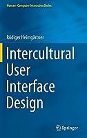 Intercultural User Interface Design (Human–Computer Interaction Series)