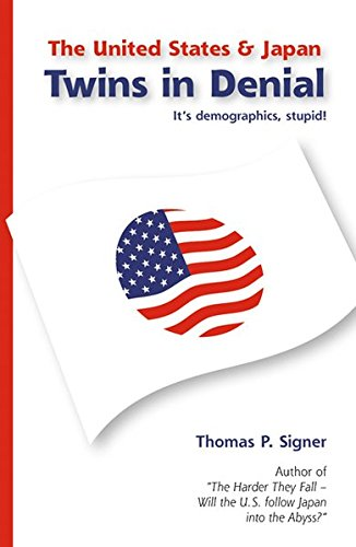 The United States & Japan – Twins in Denial: It's demographics, stupid!
