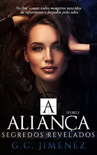 A Aliança: Segredos Revelados (Máfia Russa - Bratva Livro 2)