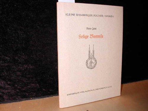 Kleine Bamberger Bücher, Band 5: Selige Bierreise