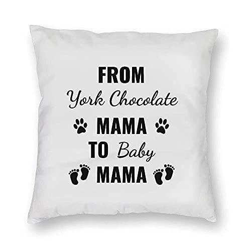 Funda de Almohada York Chocolate Throw Pillow Cover de York Chocolate Mama a Baby Mama Funda de cojín Cuadrada Decorativa para el hogar Sofá Dormitorio Coche Diseño de Doble Cara 18 x 18