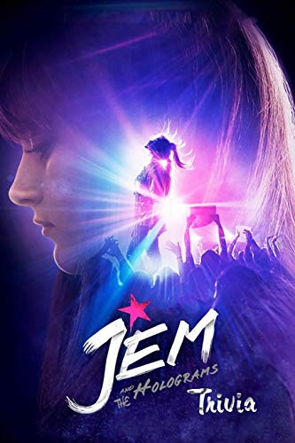 Jem and the Holograms Trivia: Trivia Quiz Game Book