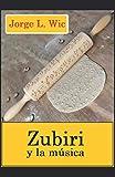Zubiri y la música: En torno a la estética sonora en el contexto de la 'Inteligencia sentiente'