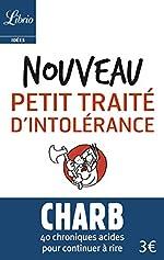 Nouveau petit traité d'intolérance - Les fatwas de Charb de Charb