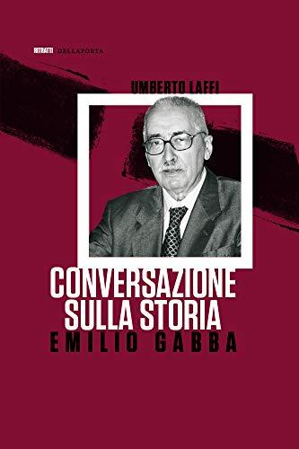 Conversazione sulla storia (Italian Edition)