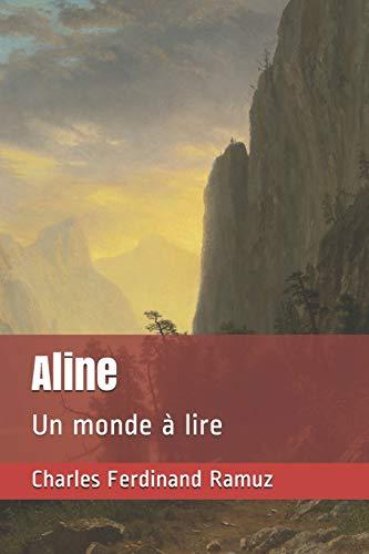 Aline: Un monde à lire