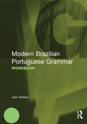 Modern Brazilian Portuguese Grammar (Modern Grammar Workbooks)