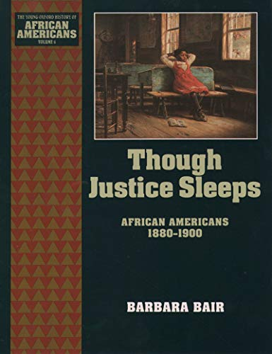 Though Justice Sleeps: African Americans 1880-1900 (The Young Oxford History of African Americans Book 6) (English Edition)