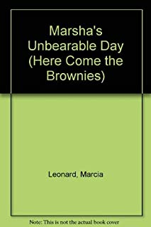 Marsha's Unbearable Day (Here Come the Brownies No. 10)