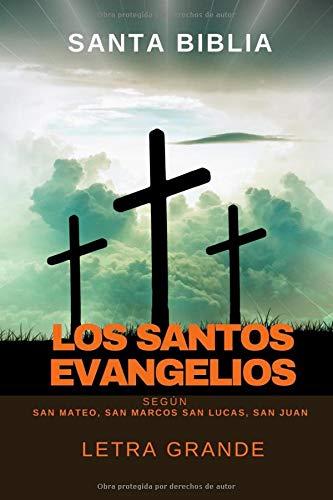 Los Santos Evangelios según San Mateo, San Marcos, San Lucas, San Juan: Letra grande