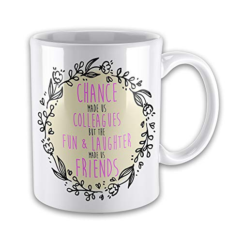 Chance Made Us Colleagues Fun & Laughter Made Us Friends Pink Gift Mug