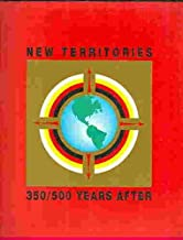 New Territories 350/500 Years After- An Exhibition of Contemporary Aboriginal Art of Canada