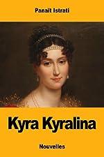 Kyra Kyralina de Panaït Istrati