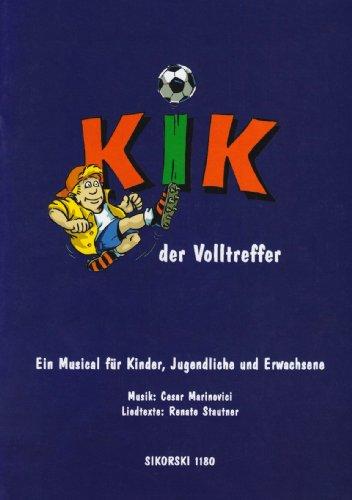 Kik der Volltreffer - Musical Fuer. Klavier