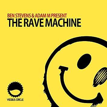 The Rave Machine