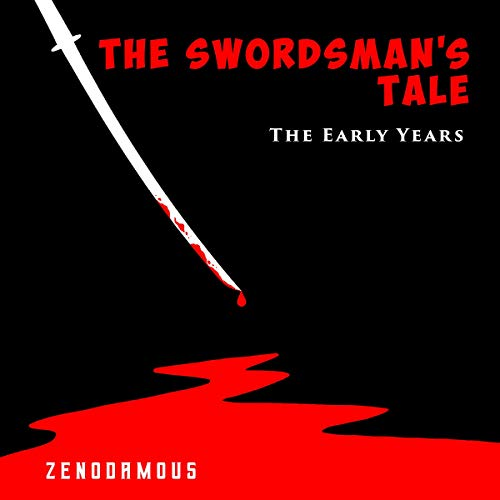 The Swordsman's Tale: The Early Years cover art