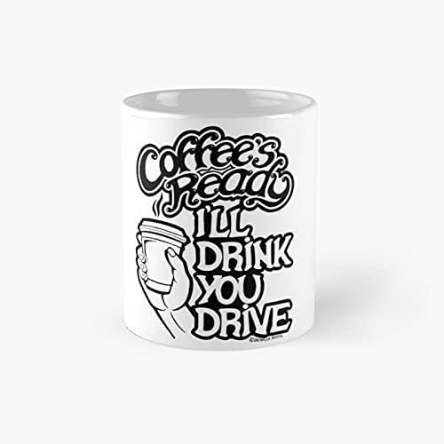 Coffee's Ready Classic Mug - Gift The Office 11 Ounces Funny White Coffee Mugs-nilinkep