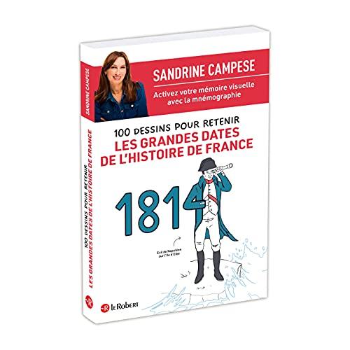 100 dessins pour retenir les grandes dates de l'histoire de France