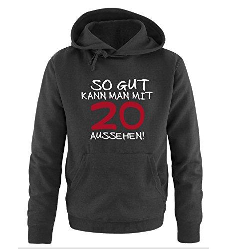 Comedy Shirts So Gut Kann Man avec 20 Looks - Sweat à Capuche pour Homme - Tailles S à XXL - Noir - XXL