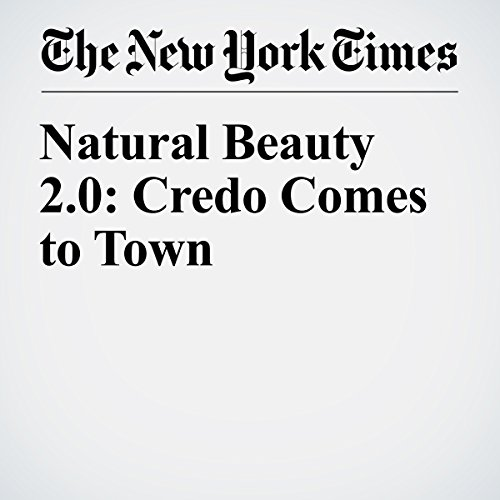 Natural Beauty 2.0: Credo Comes to Town audiobook cover art