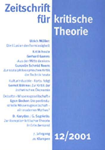 Zeitschrift für kritische Theorie: HEFT 12: 7. Jahrgang (2001)