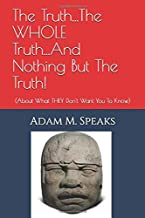 Best the whole truth and nothing but the truth Reviews