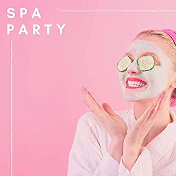 Spa Party: Couples Private Background Music For Serenity