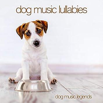 Dog Music Lullabies