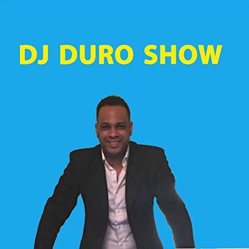Dj Duro Show