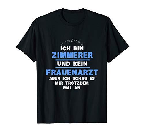 Zimmerer Handwerker Dach Beruf Arbeit T-Shirt