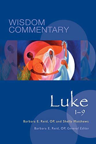 Luke 1–9 (Wisdom Commentary Series)