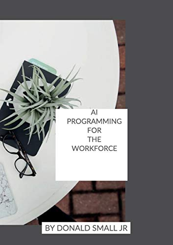 AI Programming for the Work Force