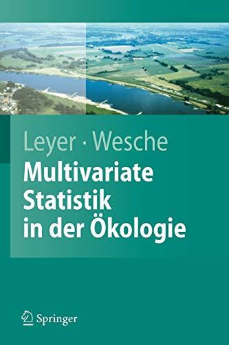 Multivariate Statistik in der Ökologie: Eine Einführung (Springer-Lehrbuch) (German Edition)
