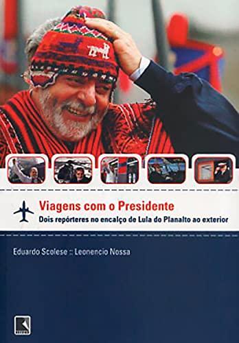Viagens com o presidente