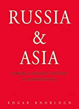 Russia and Asia: Nomadic and Oriental Traditions in Russian History (Odyssey Passport)