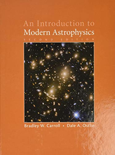 An Introduction to Modern Astrophysics