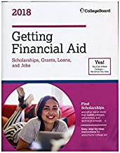 Getting Financial Aid 2018 (College Board Guide to Getting Financial Aid)