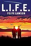 L.I.F.E. (English Edition)