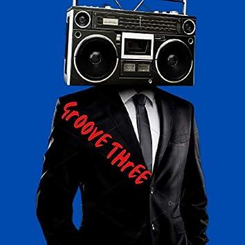 Groove Three