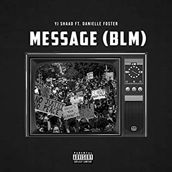 Message (BLM) [feat. Danielle Foster]