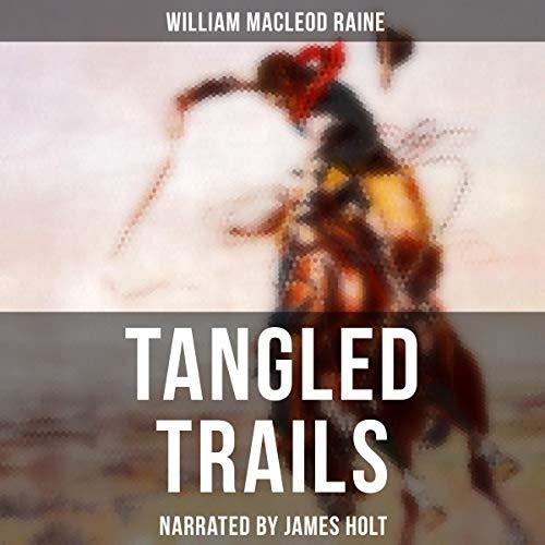 Tangled Trails audiobook cover art