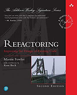 Refactoring: Improving the Design of Existing Code (Addison-Wesley Signature Series (Fowler)) by [Fowler Martin]