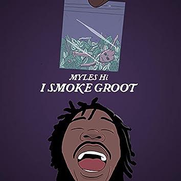 I Smoke Groot
