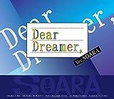 『Dear Dreamer,』ver.SOARA